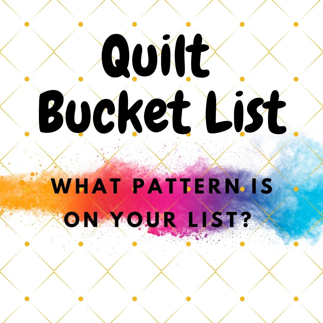 Quilt bucket list